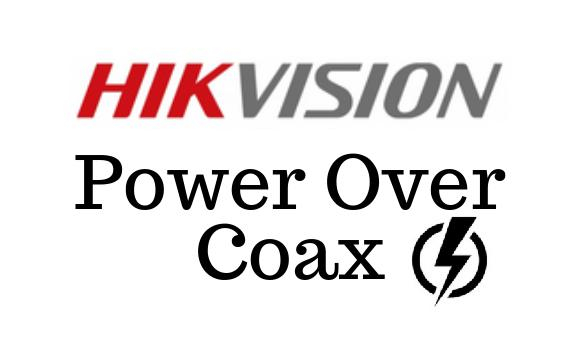 Hikvision POC [Power- Co-Ax]