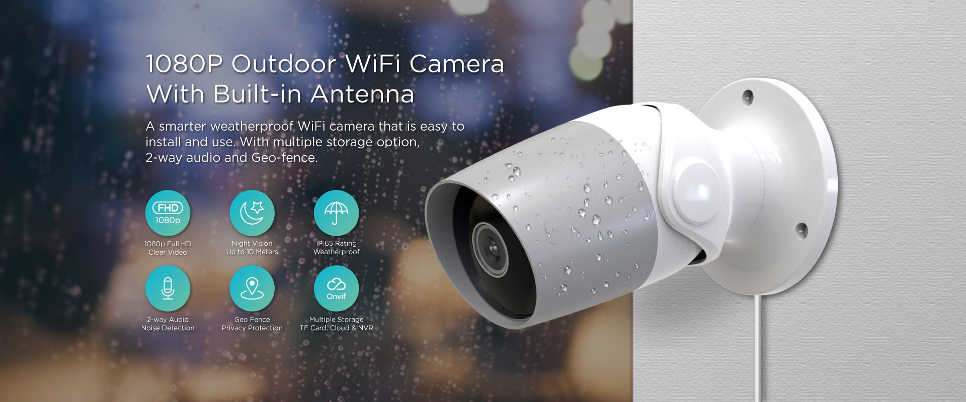 Smart Home Camera WiFi - 2 megapixel 1080P Outdoor Weatherproof with Geo Fencing